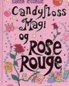 Karen McCombie: Candyflossmagi og Rose Rouge