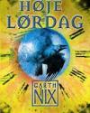Garth Nix: Høje Lørdag