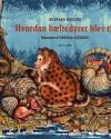 Rudyard Kipling: Hvordan bæltedyret blev til