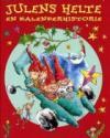 Marianne Iben Hansen: Julens helte - en kalenderhistorie