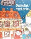 Martin Widmark: Diamantmysteriet