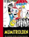 Tove Jansson: Mumitrolden - de samlede striber 1