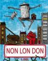 China Miéville: Non Lon Don