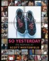 Scott Westerfield: So Yesterday